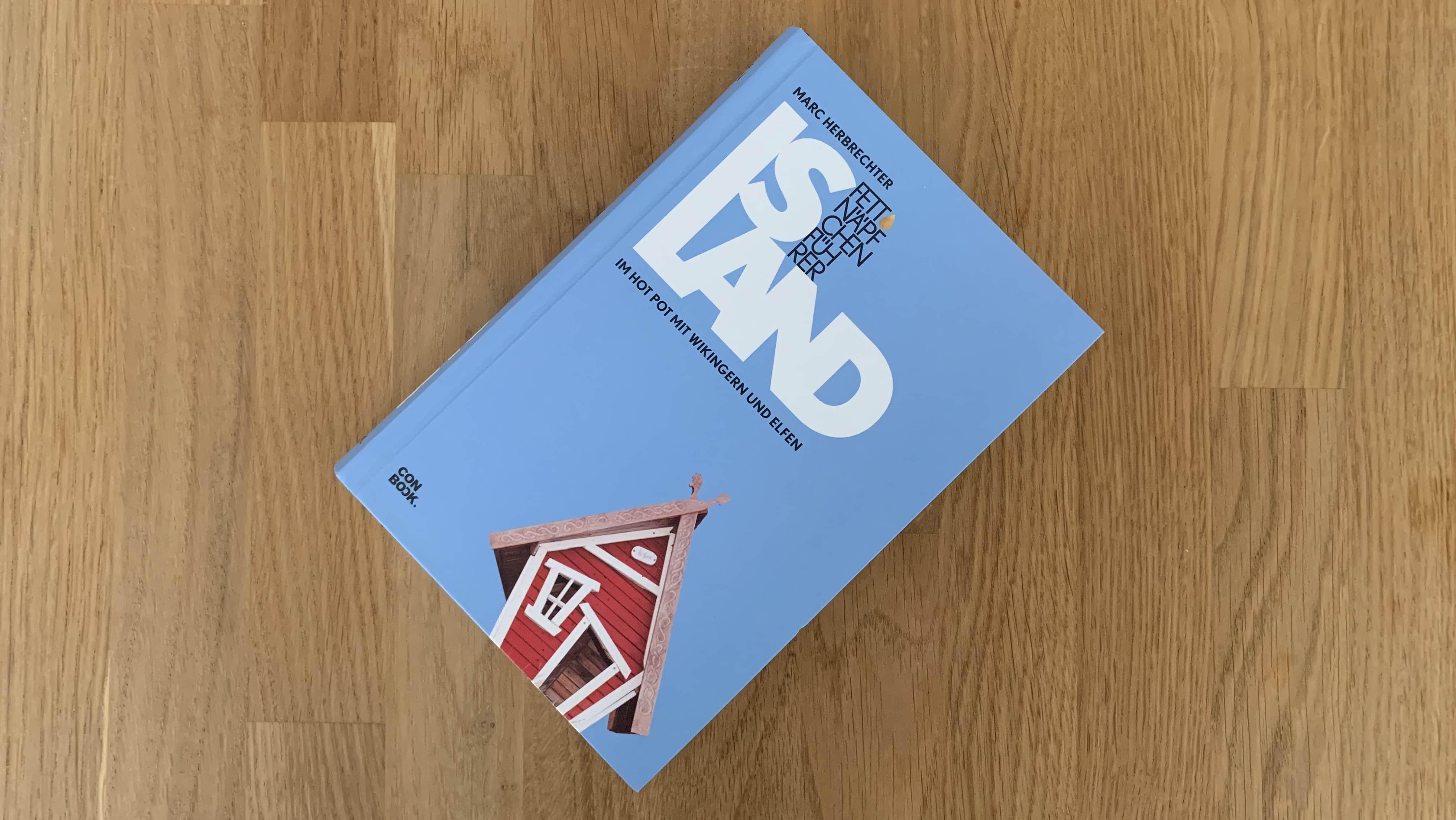 Marc Herbrechter hat das Buch Fettnäpfchenführer Island geschrieben